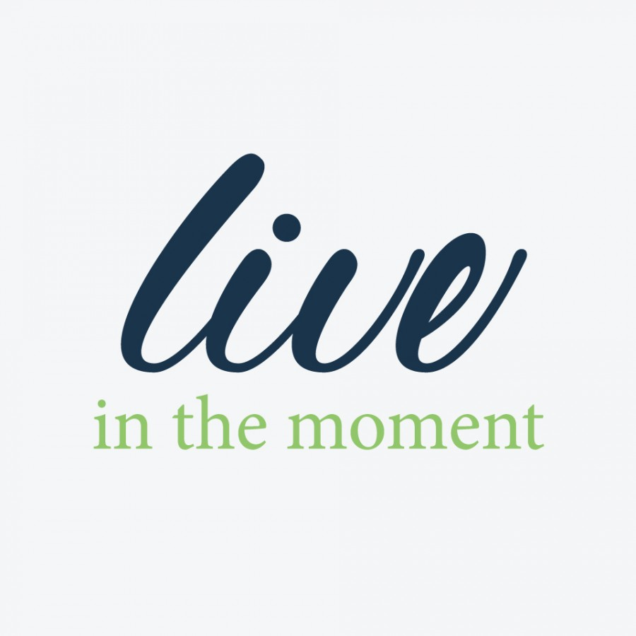 live_in_the_moment